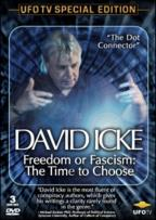 David Icke: Freedom or Facism: The Time to Choose