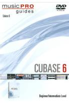 Music Pro Guides: Cubase 6 - Beginner/Intermediate Level