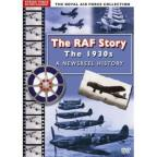 Raf Story: The 1930's-A Newsreel History