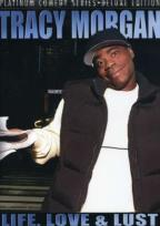 Platinum Comedy Series: Tracy Morgan - Life, Love and Lust