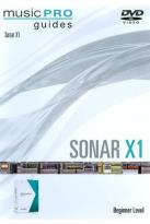 Musicpro Guides: Sonar X1 - Beginner Level