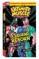 Ultimate Muscle - Vol. 1: A Legend Reborn