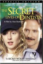 Secret Lives Of Dentists