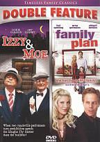 Izzy and Moe/Family Plan