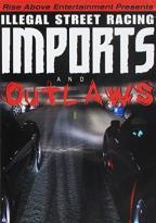 Imports and Outlaws
