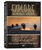 Explore the Wildlife Kingdom - Wildebeest: The Great African Migration