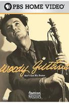 American Experience - Woody Guthrie: Ain't Got No Home