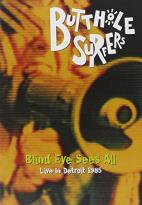Butthole Surfers: Blind Eye Sees All