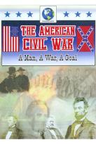 American Civil War: A Man, a War, a Goal