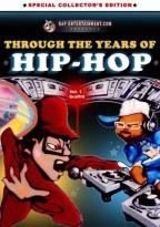 Through the Years of Hip Hop - Vol. 1: Graffiti
