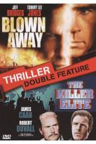 Killer Elite/Blown Away