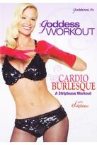Goddess Workout: Cardio Burlesque