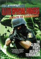 Commandos: Elite Special Forces: Attack On Terrorism - The Global Fight Against Terrorism