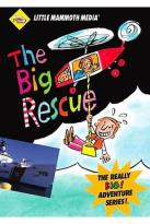 Big Adventure Series: Big Rescue