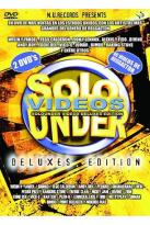 Solo Under Videos Deluxes Edition