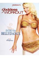 Goddess Workout: Introduction to Bellydance