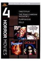 Child's Play/Texas Chainsaw Massacre 2/The Dolls/Pumpkinhead