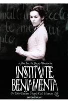 Institute Benjamenta or: This Dream People Call Human Life