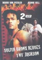 South Bronx Heroes & TNT Jackson