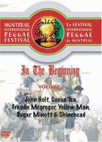 In The Beginning - Vol. 2: 2004/2005 Montreal International Reggae Festival