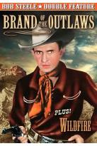 Brand of the Outlaws/Wildfire