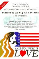 All You Need Is Love Vol. 7: Diamonds As Big As The Ritz - The Musical