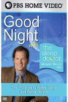 Good Night with the Sleep Doctor - Michael Breus, PhD