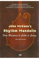 John McGann's Rhythm Mandolin: From Bluegrass to Celtic to Swing for All Levels
