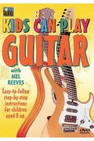 Kids Can Play Guitar