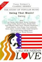 All You Need Is Love Vol. 8: Swing That Music! - Swing