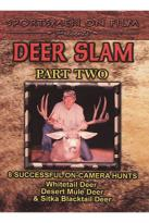 Deer Slam - Part Two