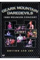 Ozark Mountain Daredevils - 1980 Reunion Concert: Rhythm & Joy
