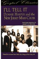 Donnie Harper & The New Jersey Mass Choir - I'll Tell It