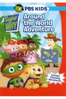 Super Why!: Around the World Adventure