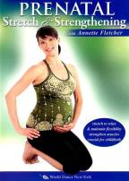 Annette Fletcher: Prenatal Stretch & Strengthening
