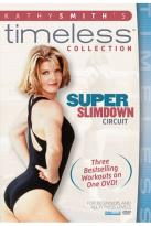 Kathy Smith - Super Slimdown Circuit
