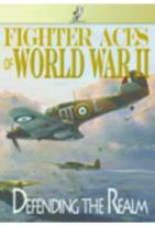 Fighter Aces of World War II: Defending the Realm