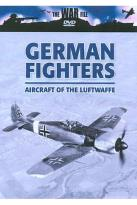 War File - German Fighters: Aircraft Of The Luftwaffe