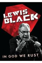 Lewis Black: In God We Rust