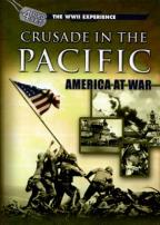 WWII Experience - Crusades In The Pacific
