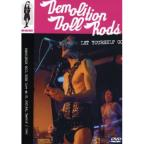 Demolition Doll Rods - Let Youself Go: Live in Spain