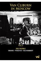 Van Cliburn in Moscow - Vol. 4
