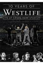 10 Years Of Westlife-Live At Croke Park Stadium