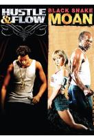 Hustle & Flow/Black Snake Moan