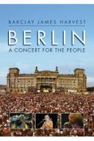 Barclay James Harvest: Berlin - A Concert for the People