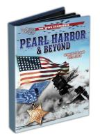 WWII Experience - Pearl Harbor & Beyond: Winning The War With Japan