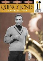 Jazz Icons - Quincy Jones: Live in '60