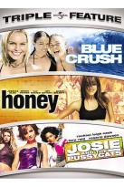Blue Crush/Honey/Josie and the Pussycats