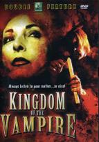 Kingdom of the Vampire - Double Feature
