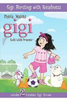 Gigi - Bursting With Readiness